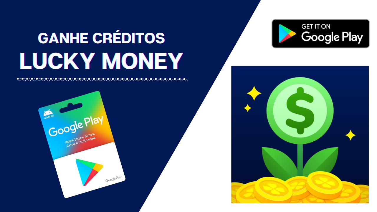 Acumule Créditos com o App Lucky Money