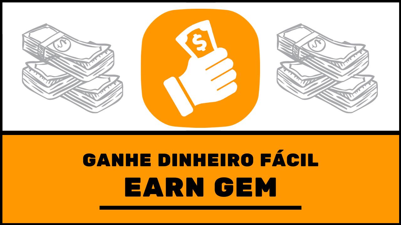 Earn Gem: Aplicativo Para Conseguir Ganhar Dinheiro Executando Tarefas Simples